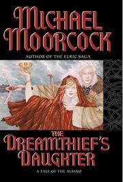 Cover of: The Dreamthief's Daughter: A Tale of the Albino