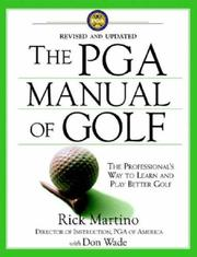 Cover of: The PGA Manual of Golf: The Professional's Way to Learn and Play Better Golf (Revised and Updated)