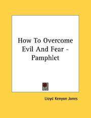 Cover of: How To Overcome Evil And Fear - Pamphlet | Lloyd Kenyon Jones
