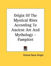 Cover of: Origin Of The Mystical Rites According To Ancient Art And Mythology - Pamphlet