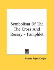 Cover of: Symbolism Of The The Cross And Rosary - Pamphlet