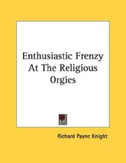 Cover of: Enthusiastic Frenzy At The Religious Orgies