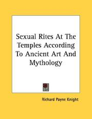 Cover of: Sexual Rites At The Temples According To Ancient Art And Mythology