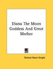 Cover of: Diana The Moon Goddess And Great Mother