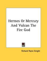 Cover of: Hermes Or Mercury And Vulcan The Fire God