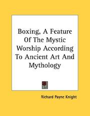 Cover of: Boxing, A Feature Of The Mystic Worship According To Ancient Art And Mythology
