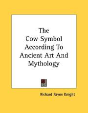 Cover of: The Cow Symbol According To Ancient Art And Mythology