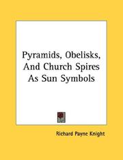 Cover of: Pyramids, Obelisks, And Church Spires As Sun Symbols