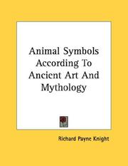 Cover of: Animal Symbols According To Ancient Art And Mythology