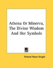 Cover of: Athena Or Minerva, The Divine Wisdom And Her Symbols