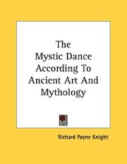 Cover of: The Mystic Dance According To Ancient Art And Mythology