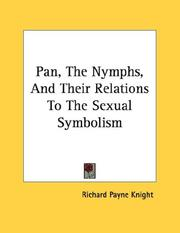 Cover of: Pan, The Nymphs, And Their Relations To The Sexual Symbolism