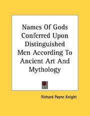 Cover of: Names Of Gods Conferred Upon Distinguished Men According To Ancient Art And Mythology