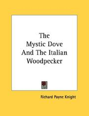 Cover of: The Mystic Dove And The Italian Woodpecker