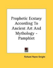 Cover of: Prophetic Ecstasy According To Ancient Art And Mythology - Pamphlet