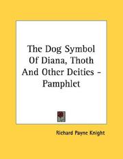 Cover of: The Dog Symbol Of Diana, Thoth And Other Deities - Pamphlet