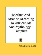 Cover of: Bacchus And Ariadne According To Ancient Art And Mythology - Pamphlet