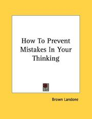 Cover of: How To Prevent Mistakes In Your Thinking | Brown Landone