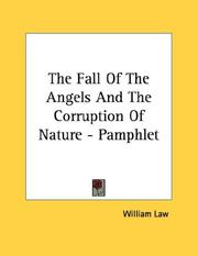 Cover of: The Fall Of The Angels And The Corruption Of Nature - Pamphlet | William Law
