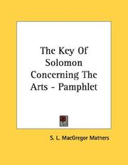 Cover of: The Key Of Solomon Concerning The Arts - Pamphlet