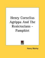 Cover of: Henry Cornelius Agrippa And The Rosicrucians - Pamphlet