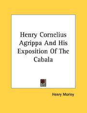 Cover of: Henry Cornelius Agrippa And His Exposition Of The Cabala