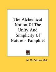 Cover of: The Alchemical Notion Of The Unity And Simplicity Of Nature - Pamphlet