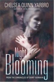 Cover of: Night blooming: from the chronicles of Saint-Germain
