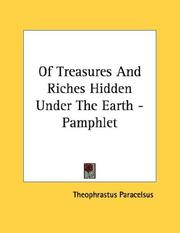 Cover of: Of Treasures And Riches Hidden Under The Earth - Pamphlet