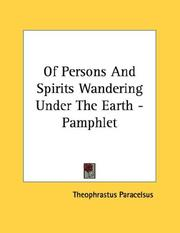 Cover of: Of Persons And Spirits Wandering Under The Earth - Pamphlet