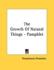 Cover of: The Growth Of Natural Things - Pamphlet