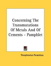 Cover of: Concerning The Transmutations Of Metals And Of Cements - Pamphlet