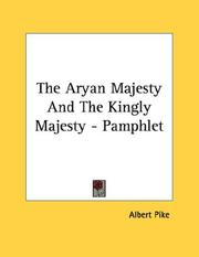 Cover of: The Aryan Majesty And The Kingly Majesty - Pamphlet