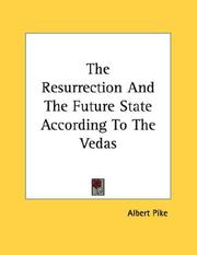 Cover of: The Resurrection And The Future State According To The Vedas