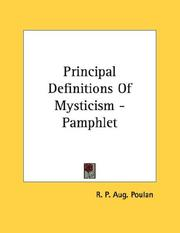 Cover of: Principal Definitions Of Mysticism - Pamphlet | R. P. Aug. Poulan