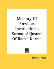 Cover of: Memory Of Previous Incarnations; Karma; Adjusters Of Racial Karma | John M. Pryse