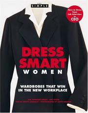 Cover of: Chic Simple Dress Smart for Women: Wardrobes that Win in the Workplace