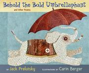 Cover of: Behold the bold umbrellaphant: poems