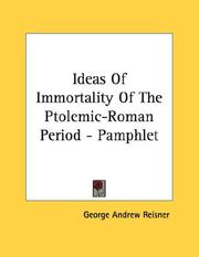 Cover of: Ideas Of Immortality Of The Ptolemic-Roman Period - Pamphlet