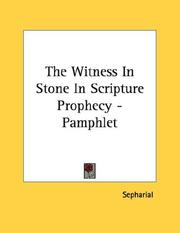 Cover of: The Witness In Stone In Scripture Prophecy - Pamphlet