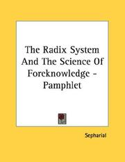 Cover of: The Radix System And The Science Of Foreknowledge - Pamphlet