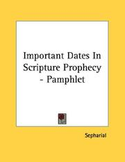 Cover of: Important Dates In Scripture Prophecy - Pamphlet