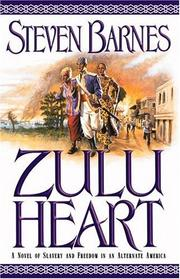 Cover of: Zulu heart | Steven Barnes