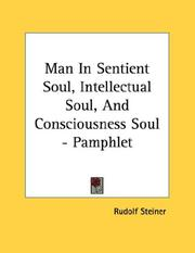 Cover of: Man In Sentient Soul, Intellectual Soul, And Consciousness Soul - Pamphlet | Rudolf Steiner