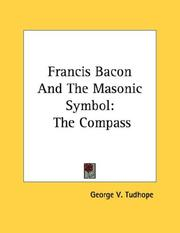 Cover of: Francis Bacon And The Masonic Symbol