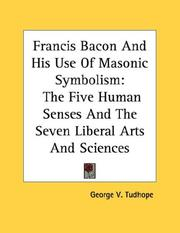 Cover of: Francis Bacon And His Use Of Masonic Symbolism