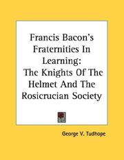 Cover of: Francis Bacon's Fraternities In Learning