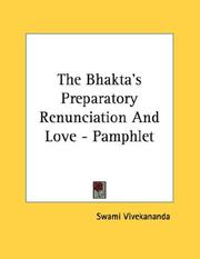Cover of: The Bhakta's Preparatory Renunciation And Love - Pamphlet