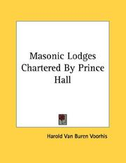 Cover of: Masonic Lodges Chartered By Prince Hall | Harold Van Buren Voorhis