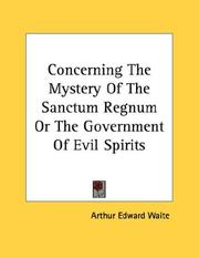 Cover of: Concerning The Mystery Of The Sanctum Regnum Or The Government Of Evil Spirits